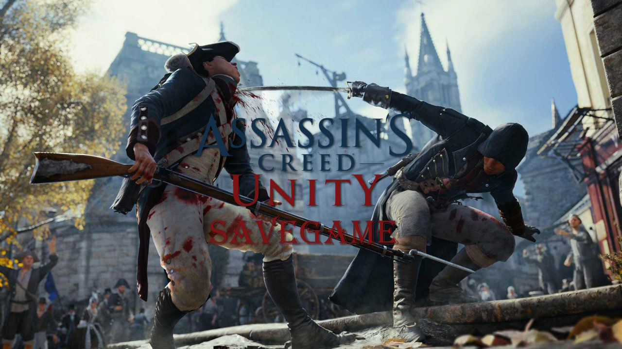 Assassin's Creed Unity Save Dosyası